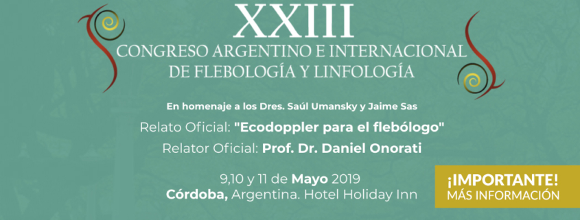 XXIII International Argentine Congress of Phlebology and Lymphology – Córdoba, Argentina